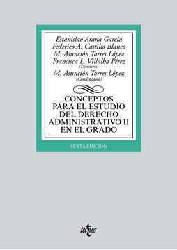 Conceptos para el estudio del Derecho administrativo II en el grado 6ª Ed, 2018