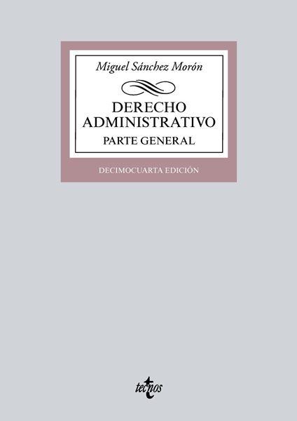 "Derecho Administrativo 14ª ed, 2018 ""Parte general"""