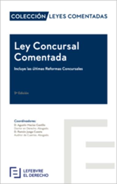 """Imagen de Ley Concursal Comentada 3ª Ed, 2018 """"(Incluye las Últimas Reformas Concursales)"""""""
