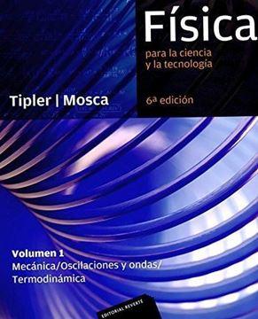 """Imagen de Física para la Ciencia y la Tecnología Vol. 1 """"Mecánica, Oscilaciones y Ondas/Termodinámica"""""""