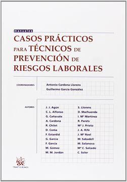 Casos Prácticos para Técnicos de Prevención de Riesgos Laborales