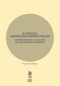 """Imagen de Proceso Contencioso Administrativo, El, 2018 """"Primera instancia y ejecución del procedimiento ordinario"""""""