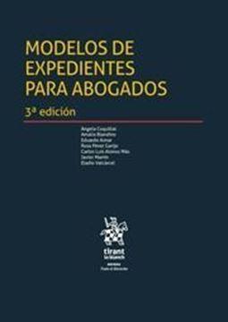 Imagen de Modelos de expedientes para abogados 3ª ed, 2018