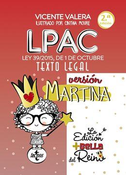 """LPAC versión Martina, 2018 """"Ley 39/2015, de 1 de octubre, del Procedimiento Administrativo Común de Administraciones Públicas"""""""