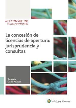 La concesión de licencias de apertura: jurisprudencia y consultas, 2017