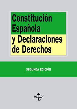 Constitución Española y Declaraciones de Derechos 2ª ed, 2015