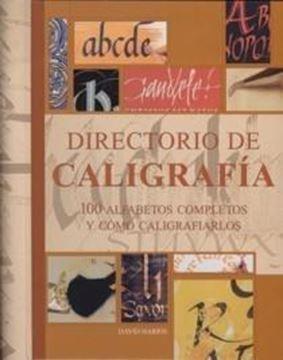 """Directorio de caligrafía 8ª ed, 2018 """"100 Alfabetos completos y cómo caligrafiarlos"""""""