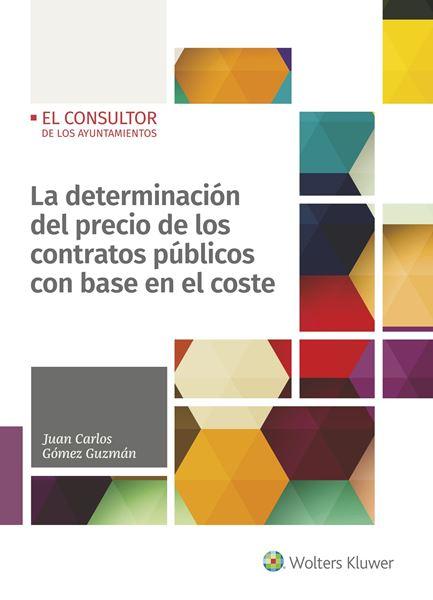 Determinación del precio de los contratos públicos con base en el coste, La, 2018