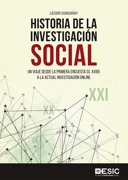 """Historia de la investigacion social, 2018 """"Un viaje desde la primera encuesta (S. XVIII) a la actual investigación"""""""