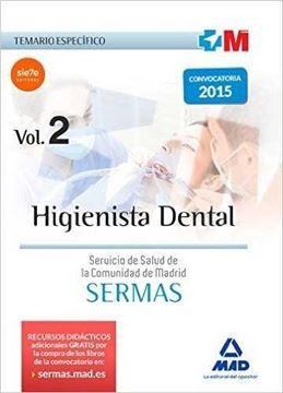 """Temario Específico Higienista Dental Vol. 2 """"Servicio de salud de la Comunidad de Madrid SERMAS"""""""