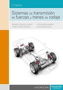 Sistemas de transmisión de fuerzas y trenes de rodaje 2.ª edición 2018