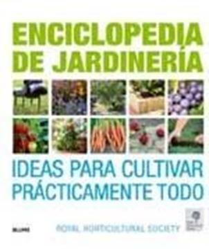 """Enciclopedia de Jardinería. Ideas para Cultivar """"Enciclopedia de Jardinería. Ideas para Cultivar"""""""