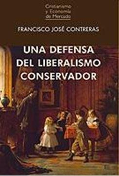 Una defensa del liberalismo conservador, 2018