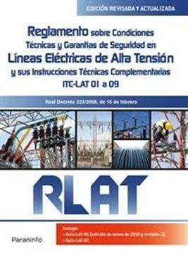 """RLAT Reglamento sobre condiciones técnicas y garantías de Seguridad en Líneas Eléctricas de Alta Tensión """"Y sus instrucciones técnicas complementarias ITC-LAT 01 a 09"""""""