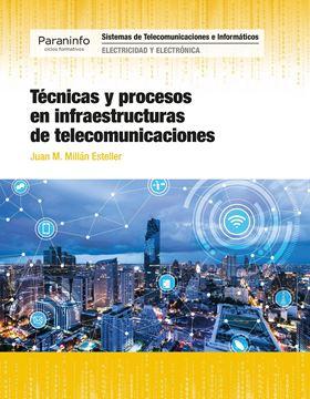 Técnicas y procesos en infraestructuras de telecomunicaciones, 2018