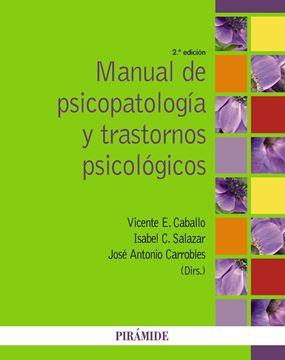 Manual de psicopatología y trastornos psicológicos 2ª ed, 2014