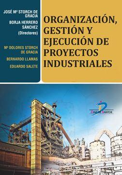 Organización, gestión y ejecución de proyectos industriales, 2018