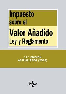 """Impuesto sobre el Valor Añadido 17ª ed, 2018 """"Ley y Reglamento"""""""