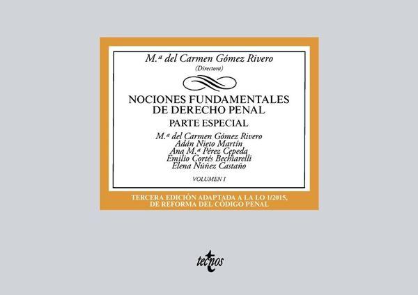 """Nociones fundamentales de Derecho Penal, 3ª ed, 2018 """"Volumen I. Parte especial"""""""