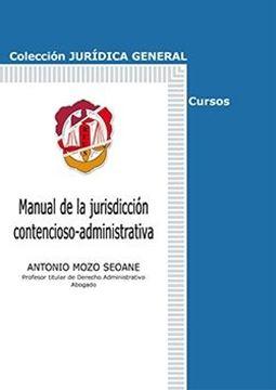 Manual de la jurisdicción contencioso-administrativa