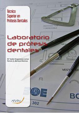 "Técnico Superior en Prótesis Dentales ""Laboratorio de Prótesis Dentales"""