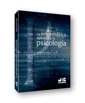 Informática aplicada a la psicología, La, 2018