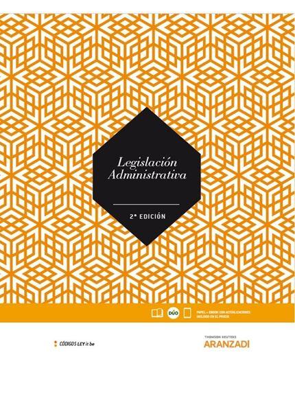 Legislación Administrativa (LeyItBe) (Papel + e-book) 2ª ed, 2018