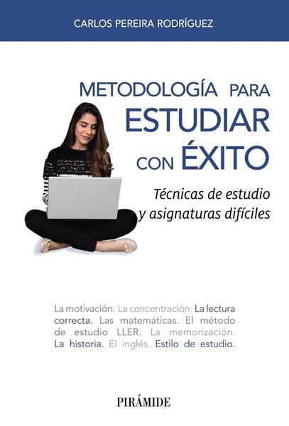 """Metodología para estudiar con éxito, 2018 """"Técnicas de estudio y asignaturas difíciles"""""""