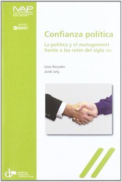 """Confianza política """"la política y el management frente a los retos del siglo XXI"""""""