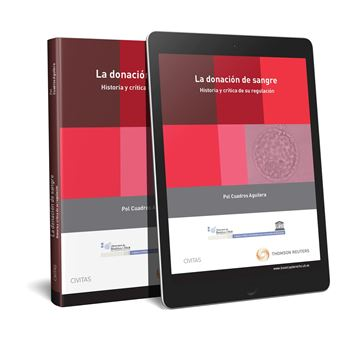 Donación de sangre. Historia y crítica de su regulación (Papel + e-book), La