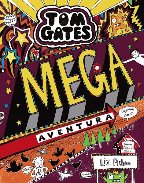 Tom Gates: Mega aventura (¡genial, claro!), 2018
