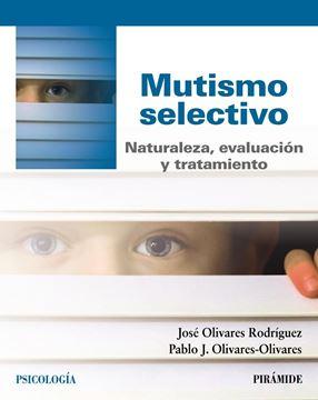 """Mutismo selectivo, 2018 """"Naturaleza, evaluación y tratamiento"""""""