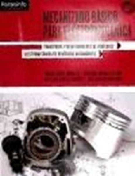 "Mecanizado Básico para Electromecánica ""Transporte y Mantenimiento de Vehículos. Electromecánica"""