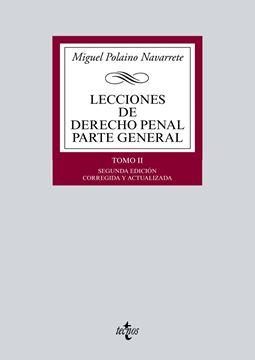 """Lecciones de Derecho Penal Parte general tomo II """"Segunda edición corregida y actualizada"""""""