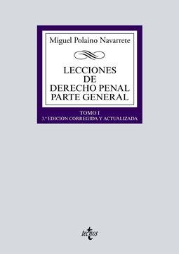 """Lecciones de Derecho penal Parte general """"Tomo I"""""""