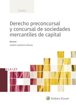 Derecho preconcursal y concursal de sociedades mercantiles de capital, 2018