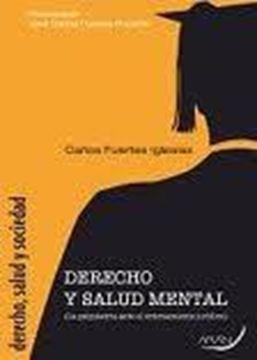 """Derecho y Salud Mental """"La Psiquiatría ante el Ordenamiento Jurídico"""""""