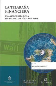 """Telaraña Financiera, La  """"Una geografía de la financiación y su crisis"""""""