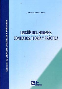 Imagen de Lingüística forense. Contextos, teoría y práctica 2018