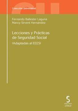 """Imagen de Lecciones y Prácticas de Seguridad Social 6ª ed, 2018 """"Adaptadas al EEES"""""""