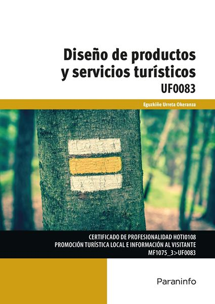 """Diseño de productos y servicios turísticos locales, 2018 """"UF0083"""""""