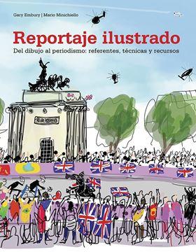 """Reportaje ilustrado, 2018 """"Del dibujo al periodismo: referentes, técnicas y recursos"""""""