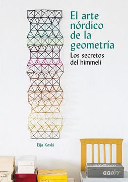 """Arte nórdico de la geometría, El """"Los secretos del Himmeli"""""""