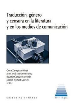 Traducción, Género y Censura en la literatura en los medios de comunicación, 2018