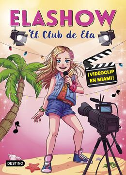 Elashow 3. ¡Videoclip en Miami!, 2018