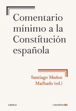 Comentario mínimo a la Constitución española, 2018
