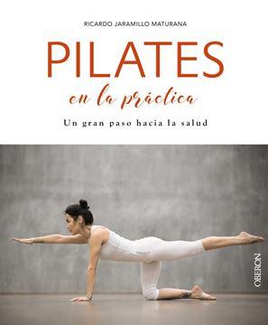 """Pilates en la práctica, 2018 """"Un gran paso hacia la salud"""""""