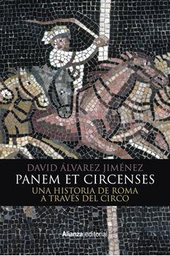 """Panem et circenses, 2018 """"Una historia de Roma a través del circo"""""""
