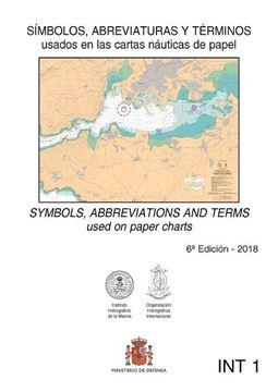 Símbolos, abreviaturas y términos usados en las cartas náuticas (INT1) 6º ed, 2018