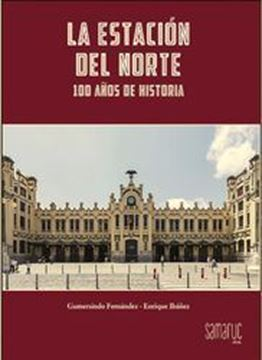"""Imagen de Estación del Norte """"100 Años de Historia"""""""
